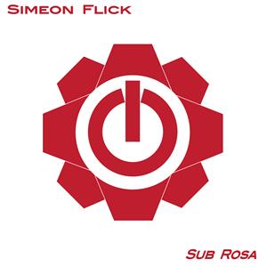 simeon flick sub rosa